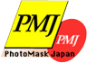 PMJ(Photo Mask Japan)